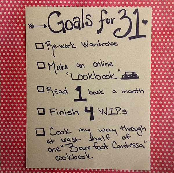 Goals for 31