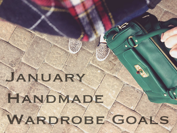 January handmade wardrobe goals